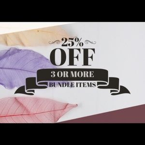 25% Bundles of 3 or More Items!